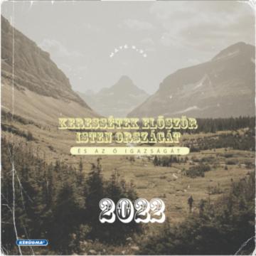 Négyzetes falinaptár 2022 (3/1) – Keressétek először Isten országát - Csak rendelésre!