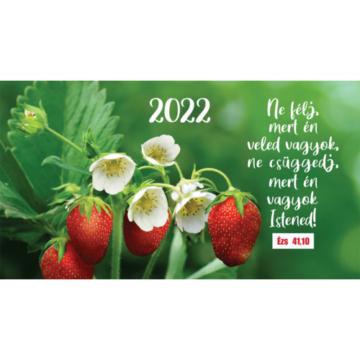 Zsebnaptár 2022 (7/5) – eper (Ne félj, mert én veled vagyok..) - Csak rendelésre!