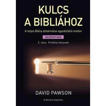 Kulcs a Bibliához 2. Prófétai könyvek Ószövetség 2. - David Pawson