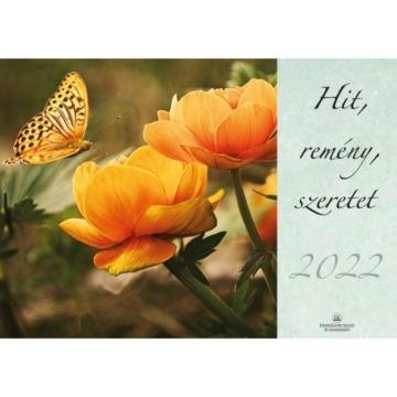 Hit, remény, szeretet - 2022 naptár - Csak rendelésre!