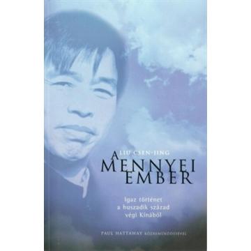 A mennyei ember - Liu Csen-jing, Hattaway, Paul