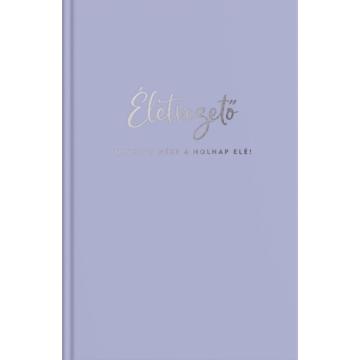 Életvezető naptár (lila) - NEVETVE NÉZZ A HOLNAP ELÉ! - (ELŐRENDELHETŐ)