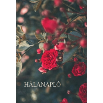 Hálanapló (piros rózsa) - Előrendelhető!