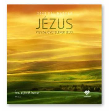 Falinaptár - 2022 (GN) nagy - Jézus visszajövetele - Csak rendelésre!