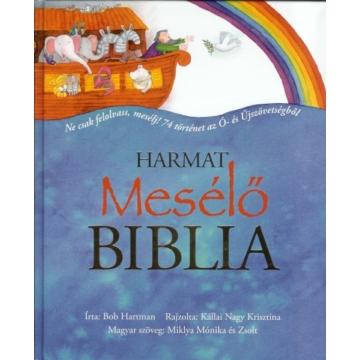 Mesélő Biblia - Ne csak felolvass, mesélj!