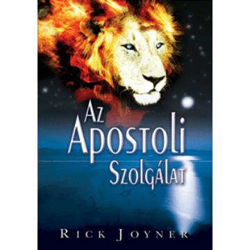 Az Apostoli szolgálat - Rick Joyner