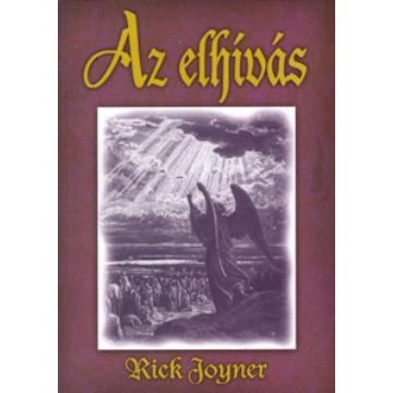 Az elhívás - Rick Joyner