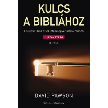 Kulcs a Bibliához 3 Újszövetség - David Pawson