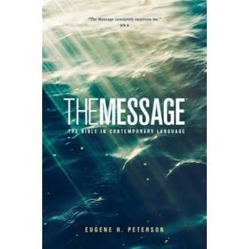 Angol Biblia The Message: The Bible in Contemporary Language PB - Eugene H. Peterson